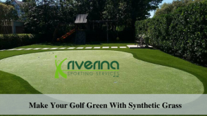 Make Golf Green With Synthetic Grass