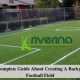 A Complete Guide About Creating A Backyard Football Field